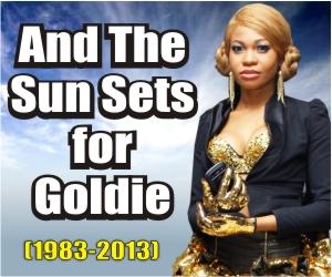 RIP-Goldie